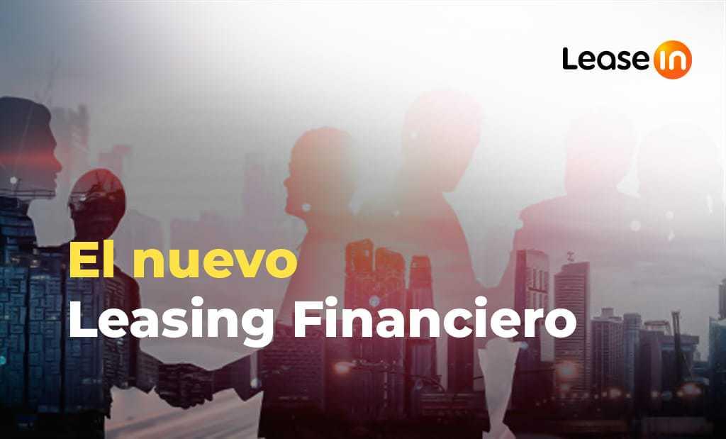 5 cosas que debes saber del nuevo leasing financiero